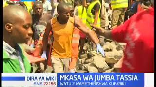 Watu wawili wametibitishwa kufariki baada ya Jumba kuporomoka eneo la Tassia mapema leo
