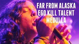 Far from Alaska, Ego Kill Talent e Medulla na Festa Elemess   INSIDERSHOW