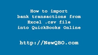QuickBooks Online: How to import bank transactions from Excel .csv file into QuickBooks Online?