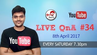 Tamil Tech Live QnA #34 - 8th April 2017 - JIO Summer Surprise Offer , Best mobile & More