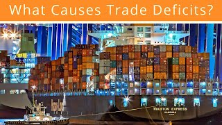 What Causes Trade Deficits?
