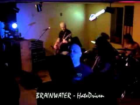 Brainwater-- By HateDriven