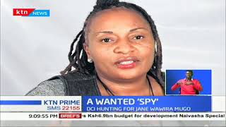 DCI hunting for Jane Wawira Hugo suspected of being a 'spy'