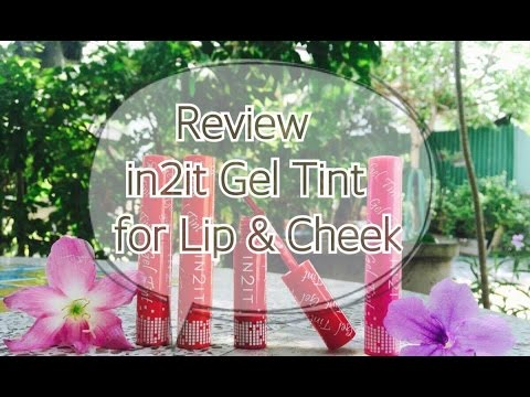 Review : รีวิว in2it gel tint for Lip & Cheek ถูกและดี   Janehelloz90