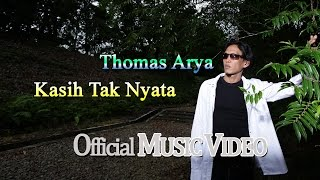 Download lagu Thomas Arya Kasih Tak Nyata Mp3