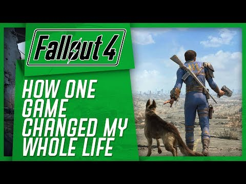 How Fallout 4 Changed My Life
