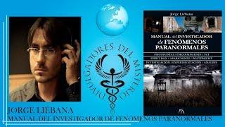 Manual del investigador de fenómenos paranormales por Jorge Liébana