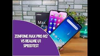 ASUS Zenfone Max Pro M2 vs Realme U1 Speedtest Comparison