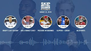 UNDISPUTED Audio Podcast (08.22.19) with Skip Bayless, Shannon Sharpe & Jenny Taft | UNDISPUTED