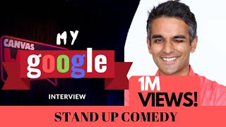 Interviewing At Google  Stand Up Comedy