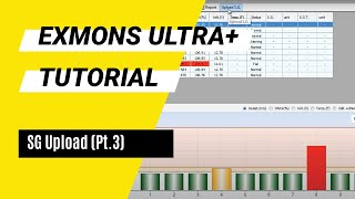 Exmons Ultra+ Tutorial - SG Upload (Pt. 3)