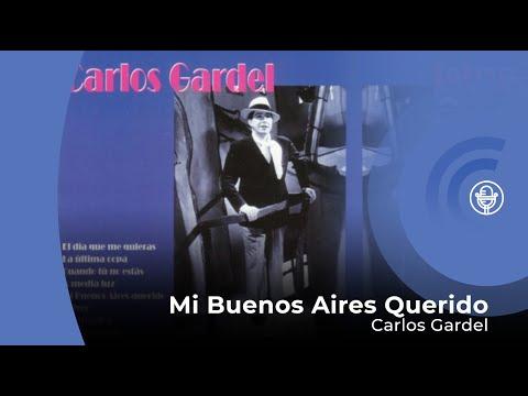 , title : 'Carlos Gardel - Mi Buenos Aires Querido (con letra - lyrics video)'