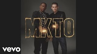 MKTO - Goodbye Song