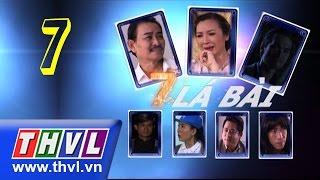THVL | Bảy lá bài - Tập 7