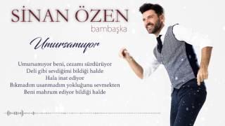 Sinan Özen - Umursamıyor (Official Lyric Video)