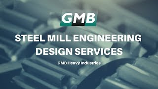 Custom Steel Mill Equipment Videos