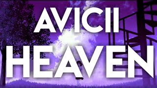 Avicii   Heaven 🎧