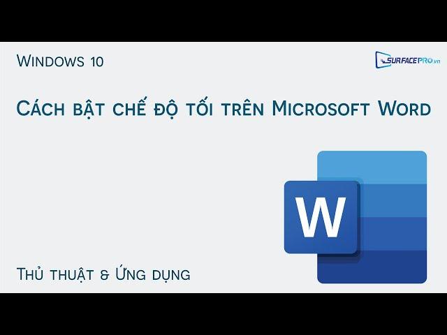 Cách bật chế độ tối trên Microsoft Word