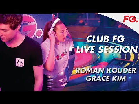 ROMAN KOUDER & GRACE KIM   CLUB FG   LIVE DJ MIX   RADIO FG