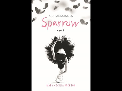 Sparrow by Mary Cecilia Jackson