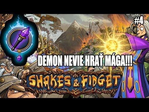 Shakes & fidget : W14 Demon nevie hrať mága #4 Demon utráca houbičky :(