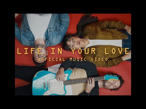 Life in Your Love