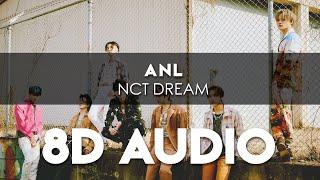 NCT DREAM - ANL 8D AUDIO [USE HEADPHONES] + Romanized Lyrics