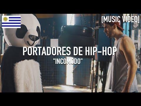 Portadores De Hip Hop - Incómodo [ Music Video ]