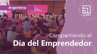 Scalabl compartiendo el Día del Emprendedor en la Ciudad de Buenos Aires