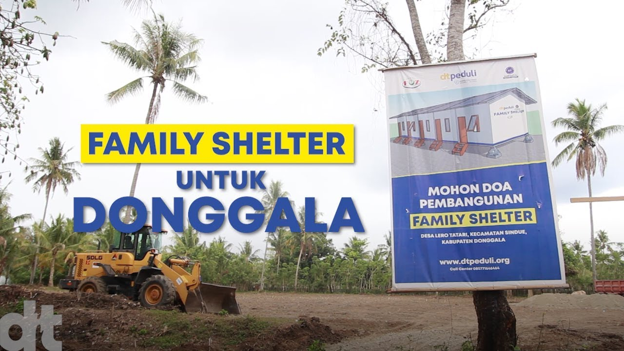 Family Shelter untuk Donggala | DT Peduli