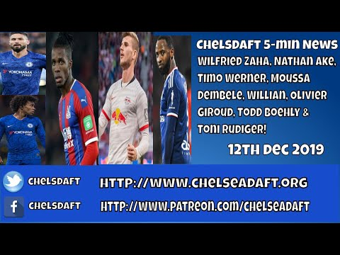 Download Chelsea FC News Now   Zaha   Werner   Dembele   Willian   Giroud   Todd Boehly   Rudiger. Mp4 HD Video and MP3