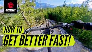 5 Ways To Progress Your Riding Fast! | MTB Skills