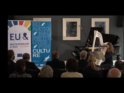 EUNIC Music Festival - Multilateralism at Work in Vienna - Clip
