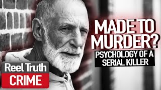 What Makes a Murderer? | Episode 1 | Psychology Documentary | True Crime