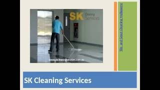 Tile Cleaning Melbourne Service - Tile & Grout Cleaner | SK Cleaning Services
