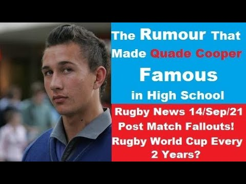 Rugby News Weekly 14/Sep/21 Quade Cooper High school Story, World Cup every 2 years? Weekend Results