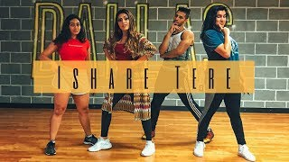 ISHARE TERE   GURU RANDHAWA, DHVANI BHANUSHALI | Anrene Lynnie Rodrigues Choreography