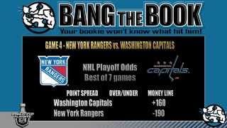 New York Rangers at Washington Capitals Game 4 Odds Picks and Predictions