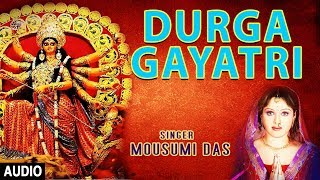 Durga Gayatri Mantra I MOUSUMI DAS I Full Audio Song I T-Series Bhakti Sagar - Download this Video in MP3, M4A, WEBM, MP4, 3GP