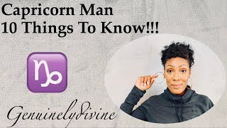 Capricorn Man 10 Things To Know!!