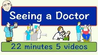 Seeing A Doctor | Long Video | English Speaking Practice | ESL | EFL