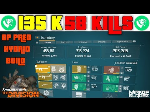 The Division 1.7.1 OP 135k 58 kills PRED HYBID LASTSTAND GAMEPLAY