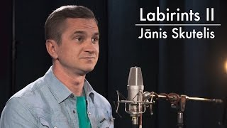 Labirints S02E08. Zeltiņš vs. Jānis Skutelis