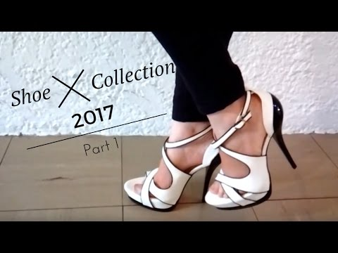 My shoe collection 2017 part 1 High Heels