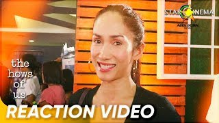 Reactions | Ina Raymundo | 'The Hows of Us' Now Showing!