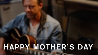 <b>Jon Foreman</b>  I Wont Let You Go  Mothers Day