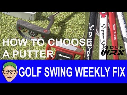 How To Choose A Putter GSWF