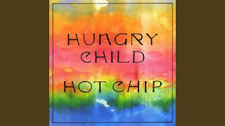 Hungry Child (Edit)