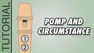 Elgar - Pomp and Circumstance - Recorder Tutorial