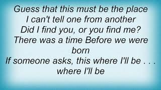 Arcade Fire - This Must Be The Place (Naive Melody) Lyrics